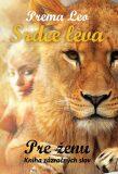 Srdce leva - Kniha zázračných slov pre ženu - Leo Prema