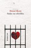Srdce na obrtlíku - Donal Ryan