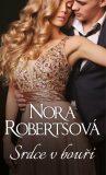 Srdce v bouři - Nora Robertsová