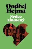 Srdce zlomený - Ondřej Hejma