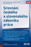 Srovnání českého a slovenského zákoníku práce - Michal Vrajík, ...