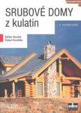 Srubové domy z kulatin - Dalibor Houdek, ...