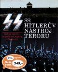 SS Hitlerův nástroj teroru - Gordon Williamson