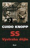 SS Výstraha dějin - Guido Knopp
