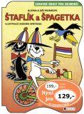 Štaflík a Špagetka - Zdeněk Smetana,  Alena, ...