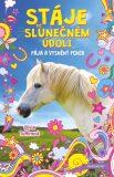 Stáje ve Slunečném údolí – Pája a vysněný poník - Olivia Tuffinová