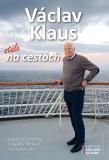 Stále na cestách - Václav Klaus