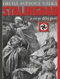 Stalingrad - a co se dělo poté - Busmann C. W. Star