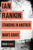 Standing in Another Man´s Grav - Ian Rankin
