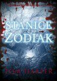 Stanice Zodiak - Tom Harper