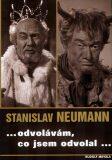Stanislav Neumann...odvolávám,co jsem odvolal... - Rudolf Mihola