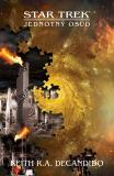 Star Trek: Jednotný osud - Keith R. A. DeCandido