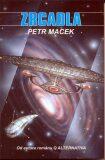 Star Trek Nová generace - Zrcadla - Petr Macek
