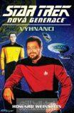 Star Trek: Nová generace 14: Vyhnanci - Howard Weinstein