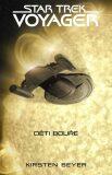Star Trek Voyager Děti bouře - Kirsten Beyerová
