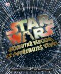 Star Wars: Absolutně všechno, co potřebujete vědět -