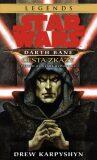 STAR WARS Darth Bane 1. Cesta zkázy - Drew Karpyshyn
