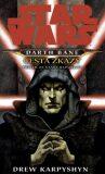 STAR WARS Darth Bane Cesta zkázy - Drew Karpyshyn