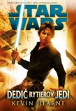 STAR WARS Dedič rytierov Jedi - Kevin Hearne