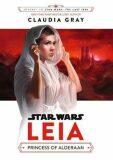 Star Wars: Leia: Princess of Alderaan - Claudia Gray