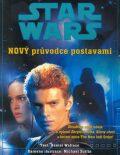 STAR WARS Nový průvodce postavami - Daniel Wallace, Michael Sutfin