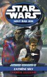 STAR WARS Nový řád Jedi Agenti chaosu II. - James Luceno