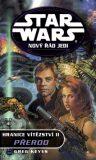 STAR WARS Nový řád Jedi Hranice vítězství II. - Greg Keyes