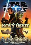 Star Wars  Nový úsvit - Miller John Jackson