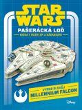 Star Wars - Pašerácká loď - kniha s modelem a hádankami - Walt Disney