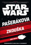 Star Wars - Cesta k epizodě VII: Síla se probouzí - Pašerákova zkouška - Greg Rucka