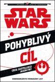 Star Wars - Cesta k epizodě VII. Síla se probouzí - Pohyblivý cíl - Jason Fry, Cecil Castellucci