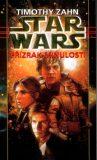 STAR WARS Přízrak minulosti - Timothy Zahn