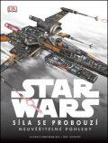 Star Wars - Epizoda VII. Síla se probouzí - Neuvěřitelné pohledy - Jason Fry