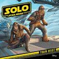 Star Wars: Solo: Train Heist - kolektiv autorů