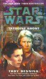 Star Wars Tatooine Ghost - Troy Denning