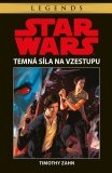STAR WARS Temná síla na vzestupu - Timothy Zahn