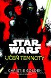 Star Wars Učeň temnoty - Christie Golden
