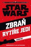 STAR WARS Zbraň rytíře Jedi - Fry Jason