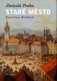 Staré město - Kateřina Bečková