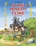 Staré pověsti české – pro děti - Jana Eislerová