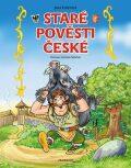 Staré pověsti české Pro děti - Jana Eislerová