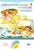 Staré řecké báje a pověsti pro malé děti 2 - Martina Drijverová