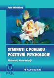 Stárnutí z pohledu pozitivní psychologie - Jaro Křivohlavý
