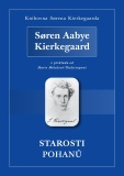 Starosti pohanů - Søren Aabye Kierkegaard