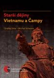 Starší dějiny Vietnamu a Čampy - Ondřej Srba, Michal Schwarz
