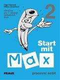 Start mit Max 2 Pracovní sešit - Olga Fišarová, ...