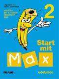 Start mit Max 2 - učebnice - Olga Fišarová, ...