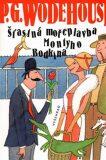 Šťastná mořeplavba Montyho Bodkina - P. G. Wodehouse