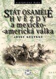Stát osamělé hvězdy a mexicko-americká válka - Josef Opatrný