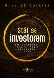 Stát se investorem - Mikuláš Splítek